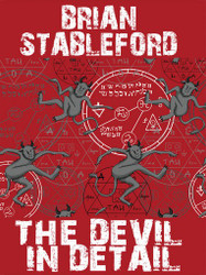 The Devil in Detail, by Brain Stableford (Paperback)