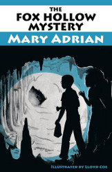 The Fox Hollow Mystery, by Mary Adrian (Paperback)