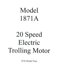 Owner's Manual -  Model 1871A - 20 Speed Eska Trolling Motor - Includes Parts List