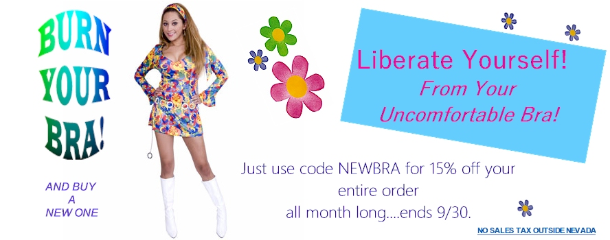 BURN YOUR BRA! And Buy A New One.  Liberate Yourself from Your Uncomfortable Bra! Use code NEWBRA for 15% off!