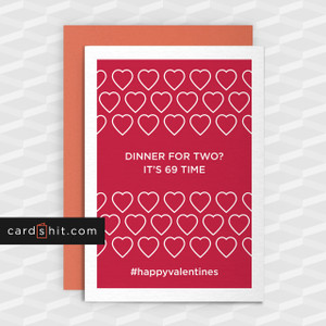 Greeting Cards Valentines Day Cards DINNER FOR TWO? ITu0027S 69 TIME  #happyvalentines