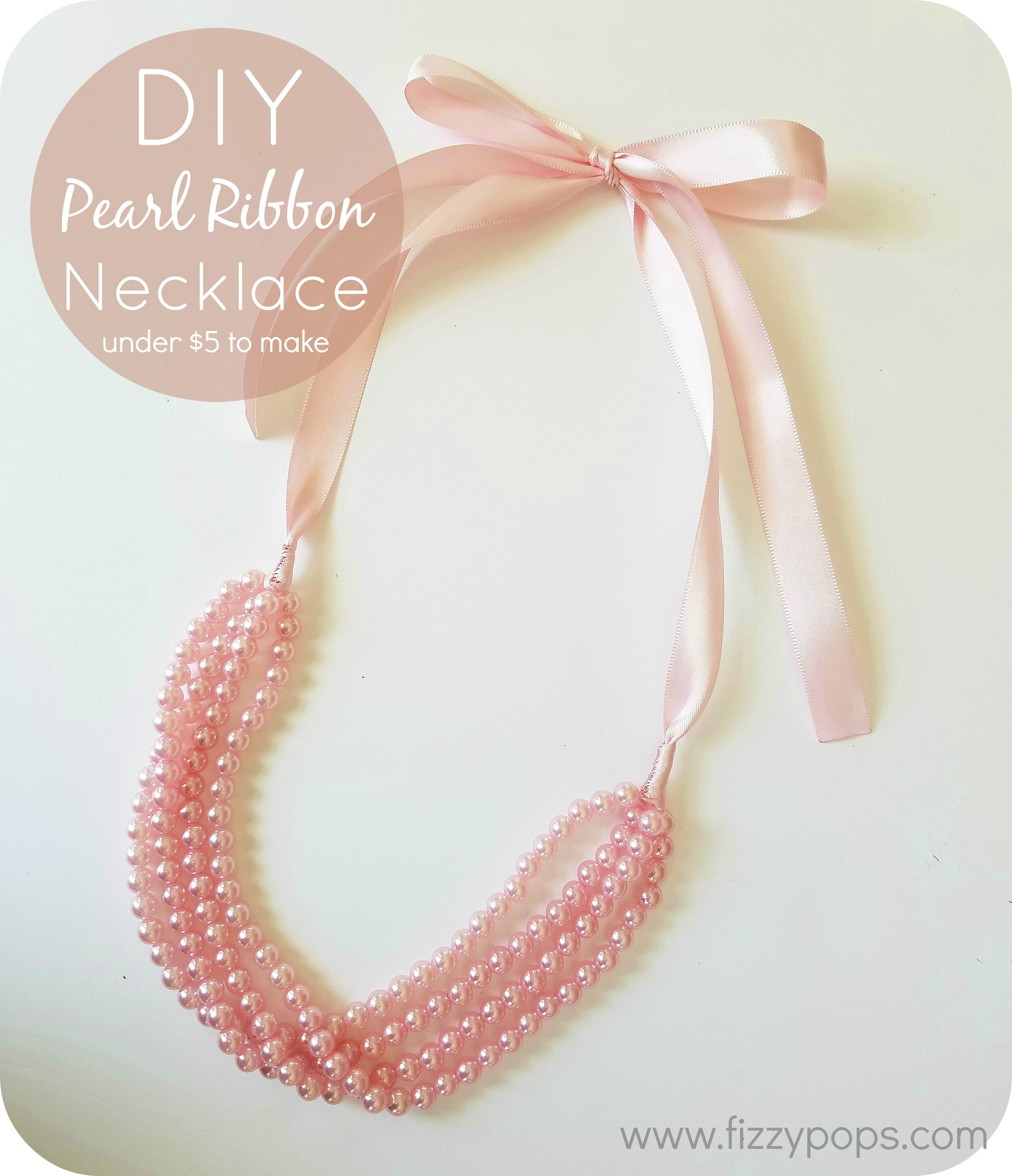 DIY Pearl Ribbon Necklace Tutorials (2 Styles) - Fizzy Pops