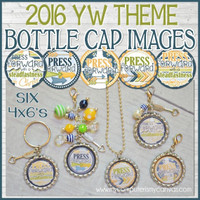 2016 YW THEME Bottle Cap Images (Press Forward with a Steadfastness in Christ) Printable DOWNLOAD