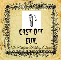 Cast Off Evil Oil