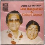 Duets All The Way-Lata & Kishore Kumar / CD 1991/ Made In UK