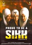 Proud To Be A Sikh / DVD 2014
