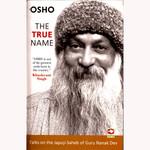 OSHO - THE TRUE NAME