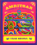 Amritsar Flavours Of The Golden City-Vikas Khanna-Book