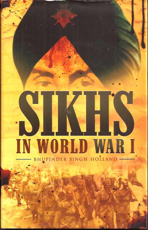 Sikh's In World War 1-Bhupinder Singh Holland
