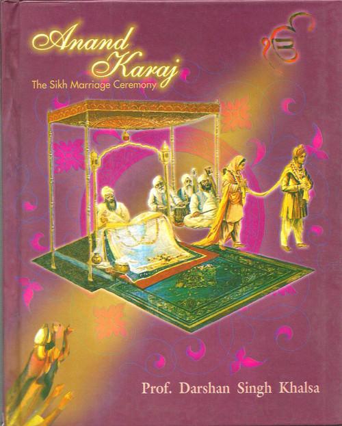 Anand Karaj-The Sikh Marriage Ceremony