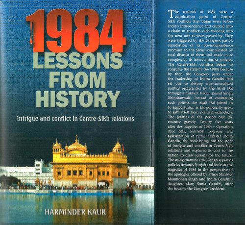 1984 Lessons From History Intrigue And Conflict In Centre Sikh Relations / Harminder Kaur / Book