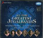 All Time Greatest Jugalbandis-Shiv Kumar Shrma /Zakir Hussain /Pandit JasrajHariprasad Chaurasia/ Bhimen Joshi / Balamurali Krishna /MP3