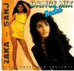 Dance Mix India -Zaka -Sanj