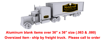 oversized-alu-blank-items-ships-by-freight-truck2.png