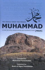 YOU SHOULD KNOW THIS PERSON MUHAMMAD (PBUH)