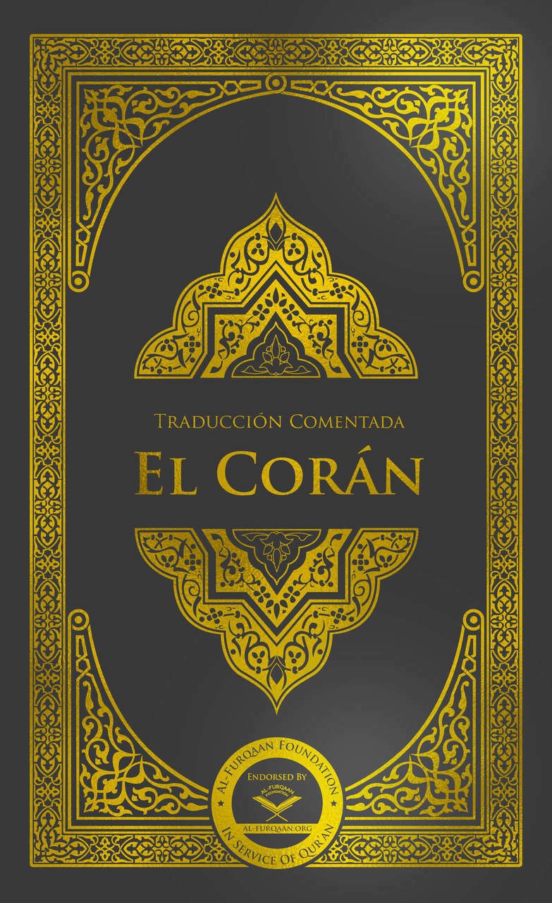 El Corán - New Edition (Spanish Translation of the Quran)