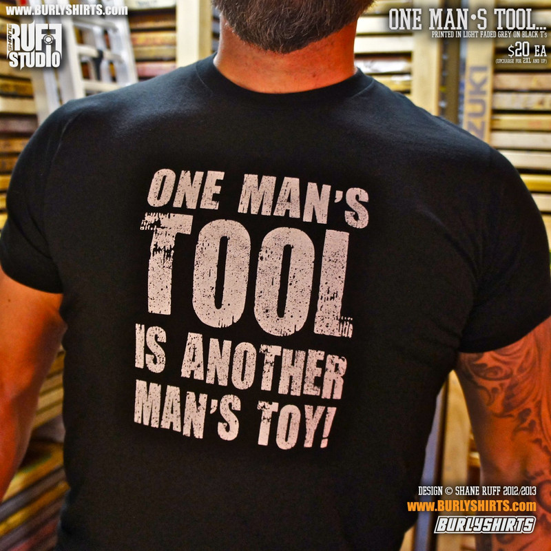 ONE MANS TOOL