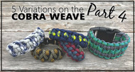 Paracord for Beginners: 5 Easy Variations on the Cobra Weave, Part 4