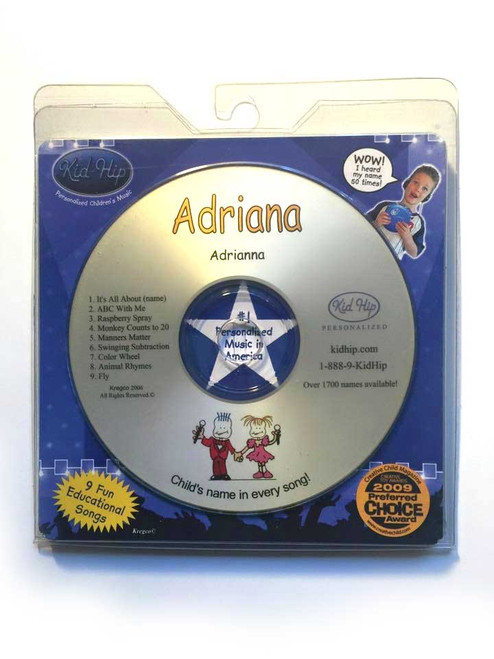 KID HIP Personalized Name (Adriana) CD- Hear Your Child's Name 50x In The Music
