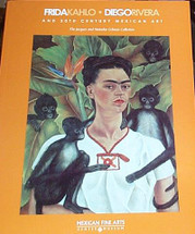 Book:  Frida Kahlo, Diego Rivera and 20th Century Mexican Art