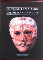 BOOK:  Guatemalan Masks, The Pieper Collection