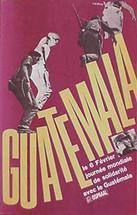 OSPAAAL 1967 -- Guatemala Solidarity