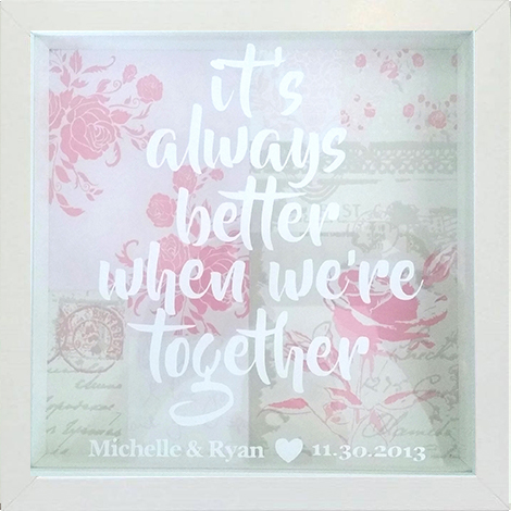 Better Together Frame