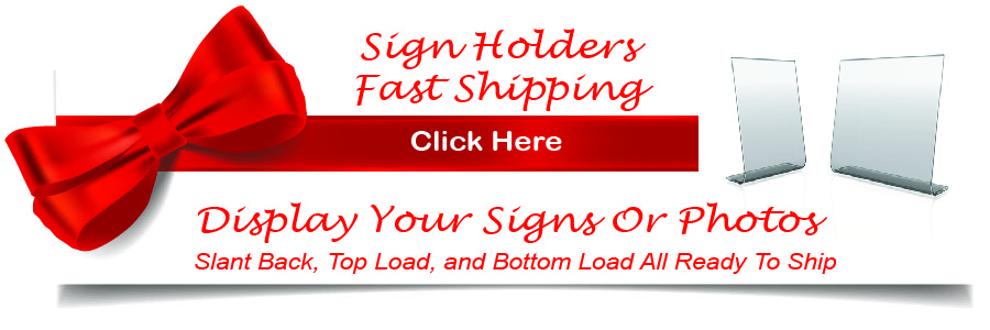 Acrylic Sign Holders In Stock Ready To Ship