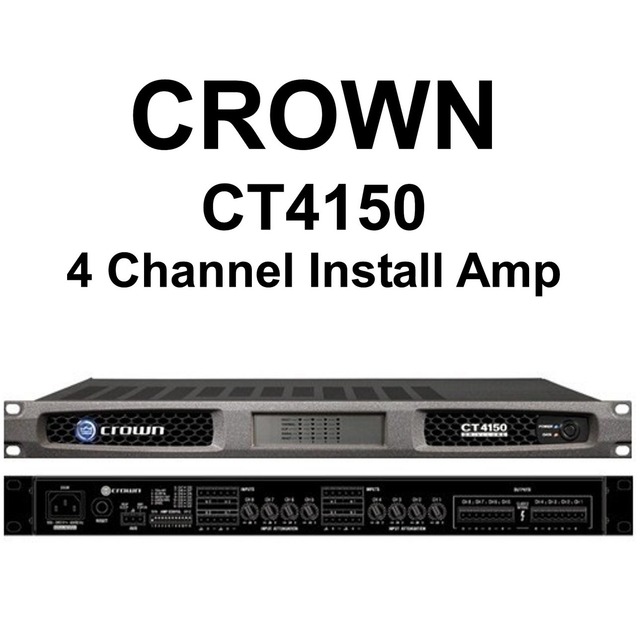 CROWN CT4150 DRIVECORE 4 Channel Install Rackmount