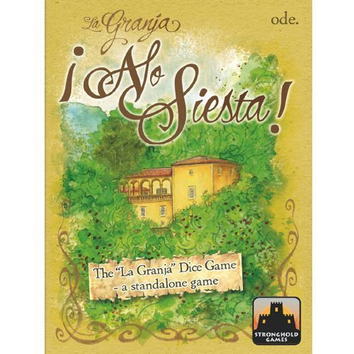 La Granja - No Siesta! - The Dice Game - Stronghold Games