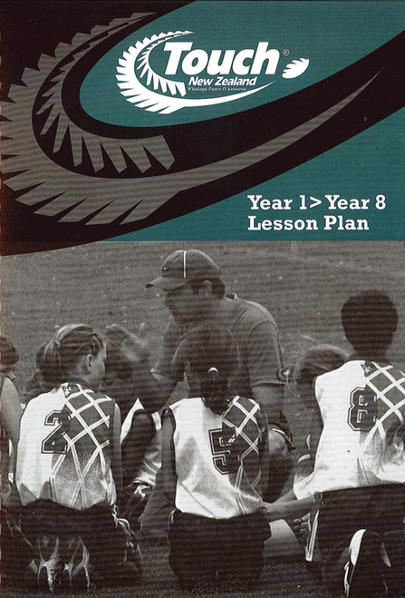Touch NZ Year 1>Year 8 Lesson Plan