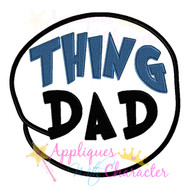 Thing DAD Circle Applique Design