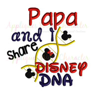 Papa and I Share Disney DNA Embroidery Saying Design
