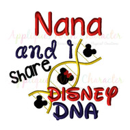 Nana and I Share Disney DNA Embroidery Saying Design