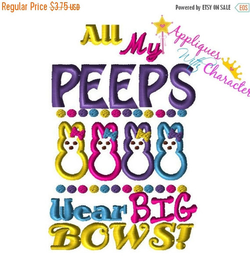 All My Peaps Wear Big Bows Saying Applique Design