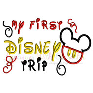 My First Disney Trip Mickey Applique Embroidery Design