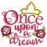 Once Upon A Dream Saying Applique Design