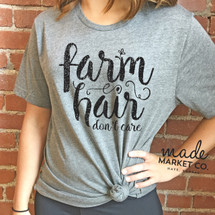 Farm Hair Don't Care Adult Tee