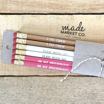 Bridesmaid Pencil Set