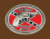 We Don't Call 911 Belt Buckle
