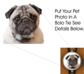 Add Your PET or ANY Photo To Our Bolo Tie
