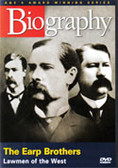 Biography: Earp Brothers: Lawmen of the West