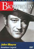 Biography: John Wayne American Legend