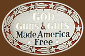 God Guns & Guts Made America Free Belt Buckle,
