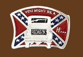 ou might be a redneck if....belt buckle,