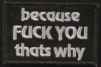 Because fuck you VELCRO® Brand patch