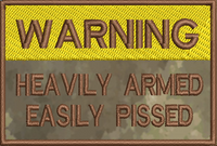 Warning Heavily armed on atacs au