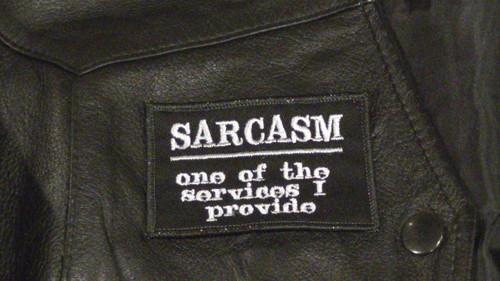 Sarcasm Biker Patch
