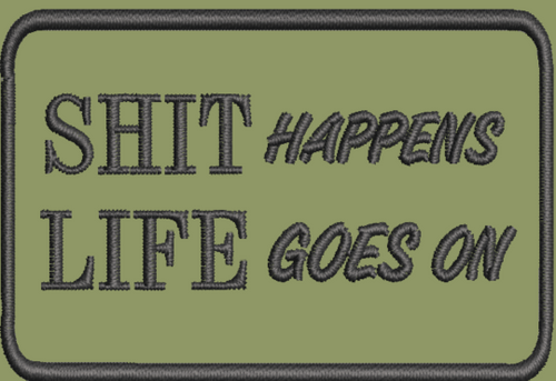 Shit Happens life goes on morale patch