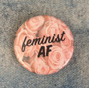 Feminist AF PInk Rose Button Pin Flair - Wildflower Co